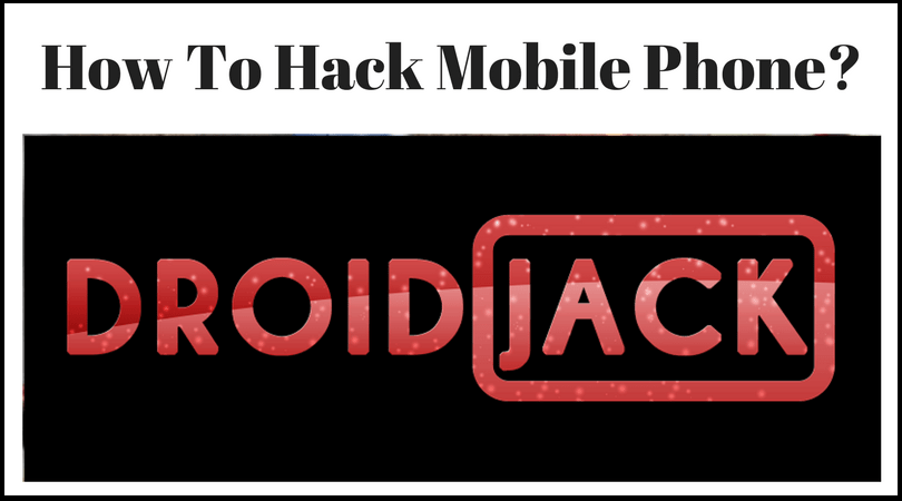 How To Use DroidJack | How to Configure It and Perform a Attack