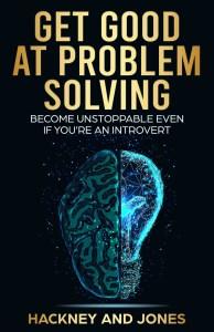 get good at problem solving