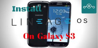 Install Lineage OS on Samsung Galaxy S3