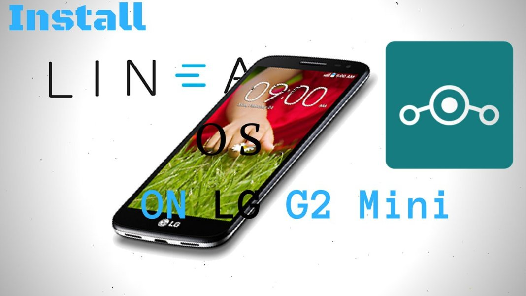 Install Lineage OS on LG G2 Mini