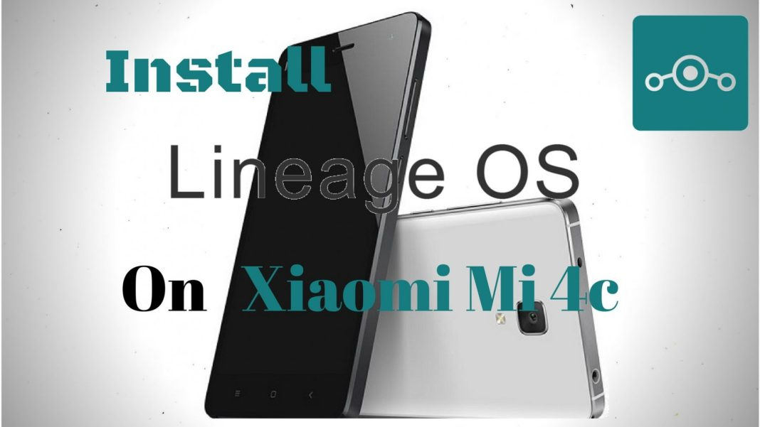 Install Lineage OS on Xiaomi Mi 4c