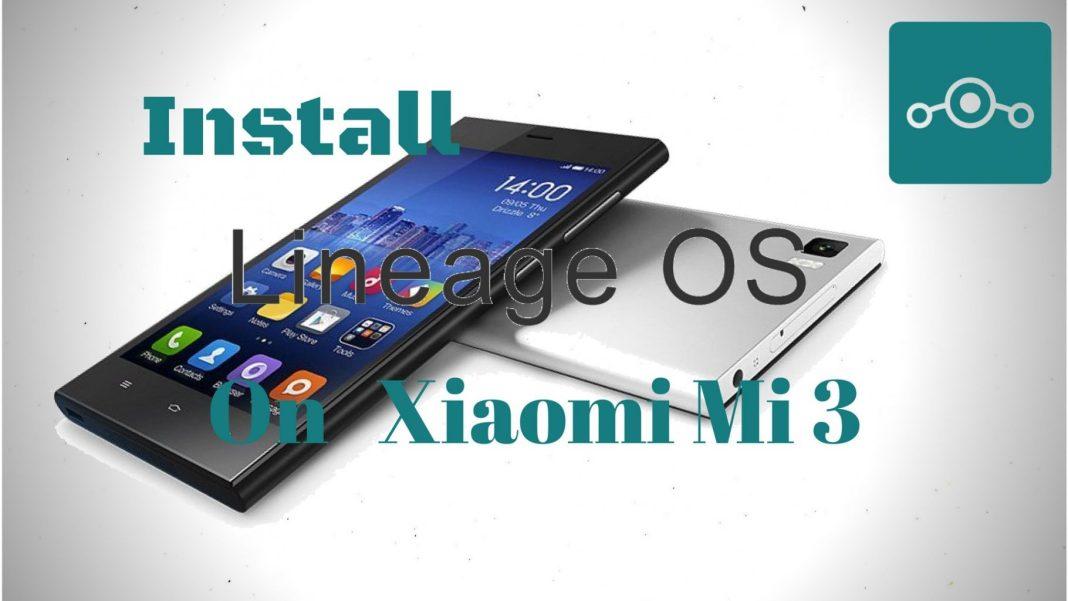 Install Lineage OS on Xiaomi Mi 3W