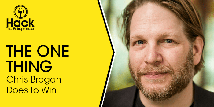 The One Thing Chris Brogan Does To Win