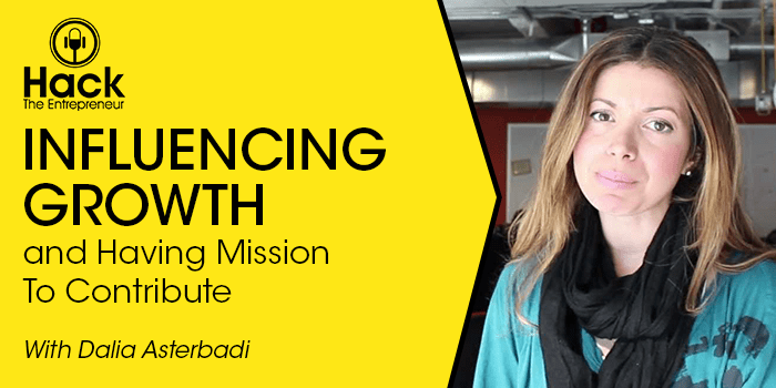 HTE 064: Influencing Growth and Having a Mission to Contribute w/ Dalia Asterbadi