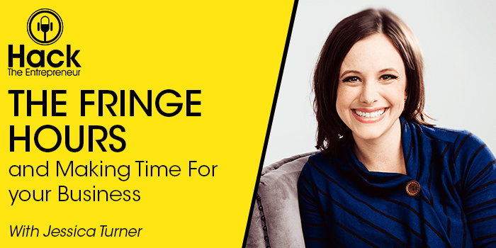 HTE 062: Jessica Turner on The Fringe Hours and Making Time For Your Business