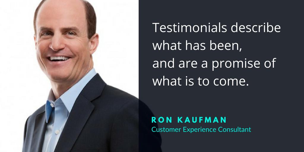 ron kaufman on the power of testimonials