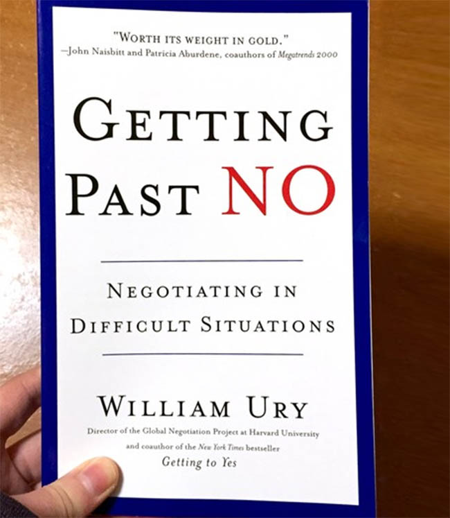 Getting Past No - Negotiating in Difficult Situations by William Ury