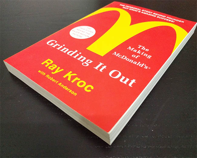 Grinding It Out - The Making of McDonald's by Ray Kroc