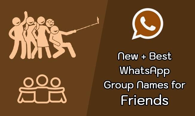Friends Whatsapp Group Names 2018