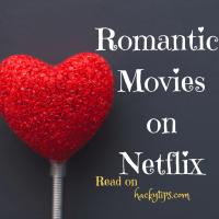 Romantic movies on Netflix