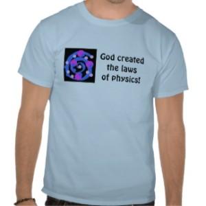 god_created_physics_tee_shirts-r129746a3bef84e1a837b6daf015db6f9_804g5_324