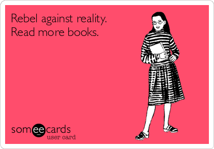 rebel-against-reality-read-more-books--67f3e