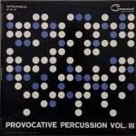 """Album Art for """"Provocative Percussion, Volume 3"""""""