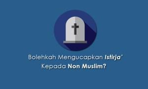 Mengucapkan innalillahi kepada non muslim