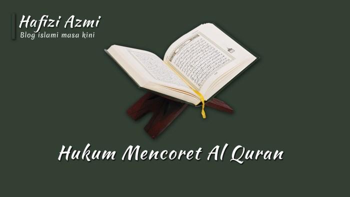Hukum mencoret Al Quran