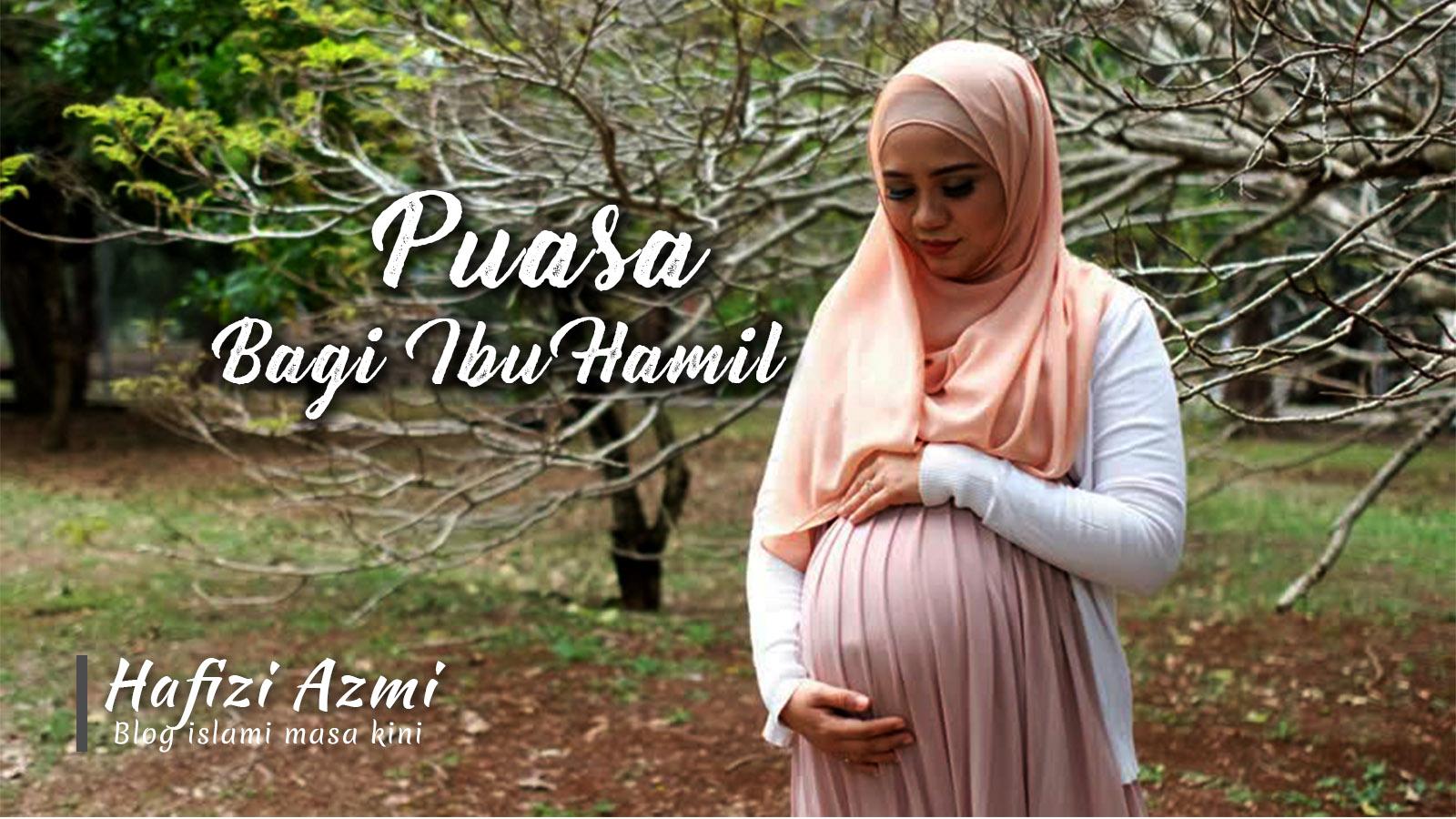 Puasa bagi ibu hamil