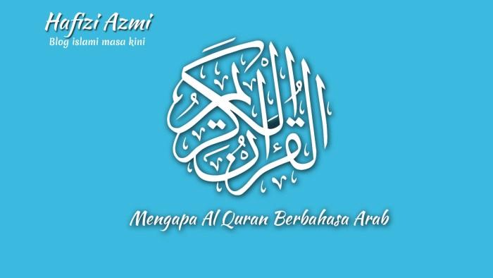 Mengapa al quran berbahasa arab