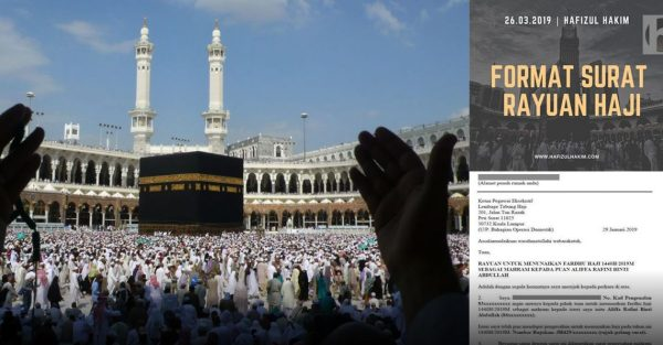 Cara Tulis Surat Rayuan Haji Jika Berhajat Pergi Bersama Pasangan, Ibu Bapa Atau Anak