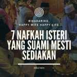 7 nafkah suami mesti sediakan untuk isteri