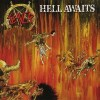 【鋼】Slayer『Hell Awaits』レビュー