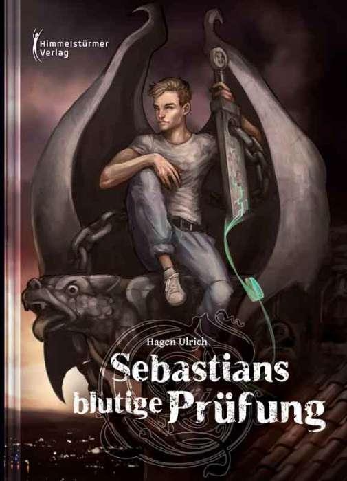 Sebastians blutige Prüfung von Hagen Ulrich