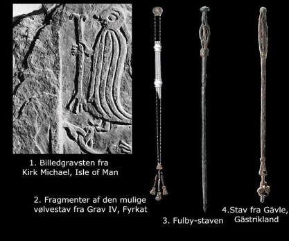 Archaeologic finds; Völva stafs