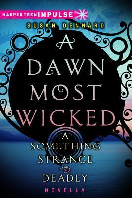 A Dawn Most Wicked Cover