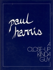 Close Up Kinda Guy (Paul Harris)