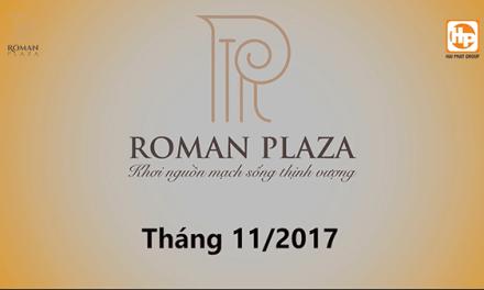 Tiến độ thi công Chung cư Roman Plaza tháng 11/2017