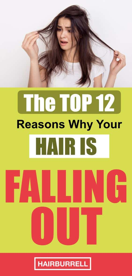 12 Reasons Why You Are Losing Your Hair