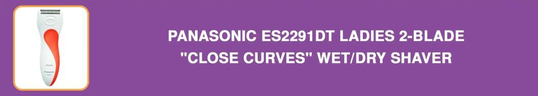 "Panasonic ES2291DT Ladies 2-Blade ""Close Curves"" Wet/Dry Shaver"