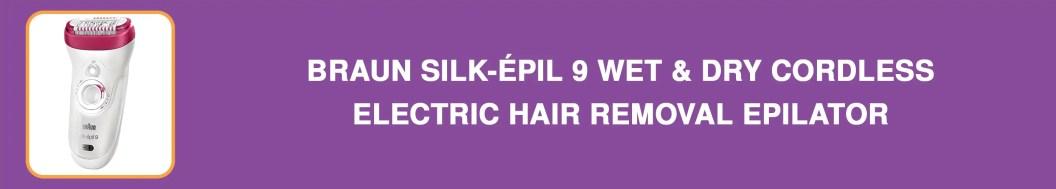 Braun Silk-épil 9 Wet & Dry Cordless Electric Hair Removal Epilator