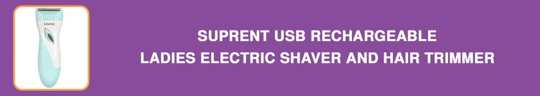 SUPRENT USB Rechargeable Ladies Electric Shaver