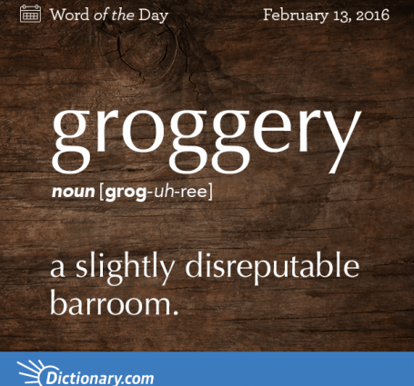 sizedimage 1 - Word of the Day - Groggery