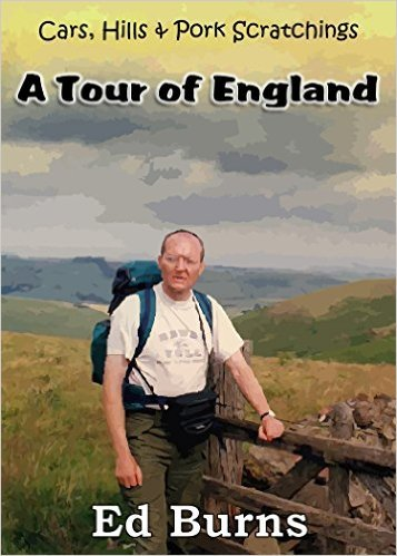 tour 1 - Cars, Hills and Pork Scratchings - A Tour Of England - eBook