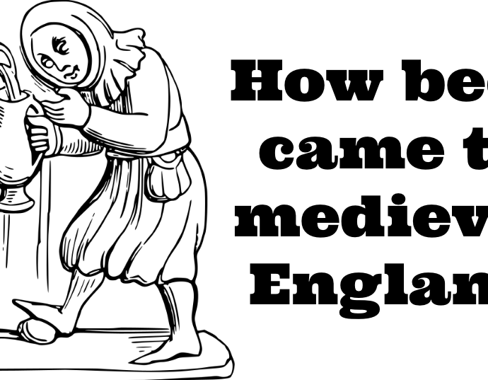 How beer came to medieval England - How beer came to medieval England
