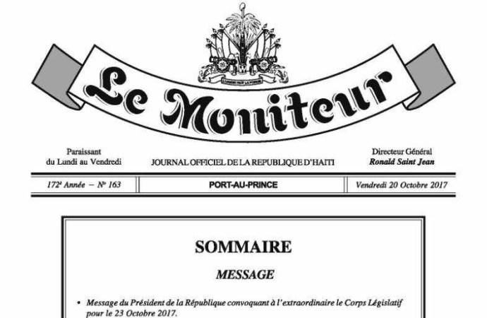 Le Président de la République, SEM Jovenel Moïse convoque le Grand Corps dans une réunion à l'extraordinaire le lundi 23 octobre 2017…
