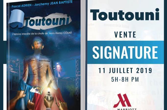 Toutouni, l'histoire interdite de Jean Henry Céant, en vente signature le 11 juillet à Marriott