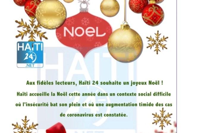 Aux fidèles lecteurs, Haïti 24 souhaite un joyeux Noël !