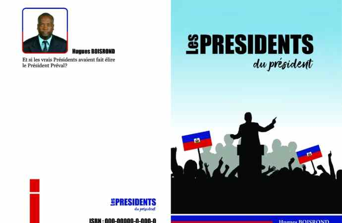 """Le professeur d'université Hugues Boisrond publie son dernier ouvrage intitulé """"Les Présidents du Président"""""""