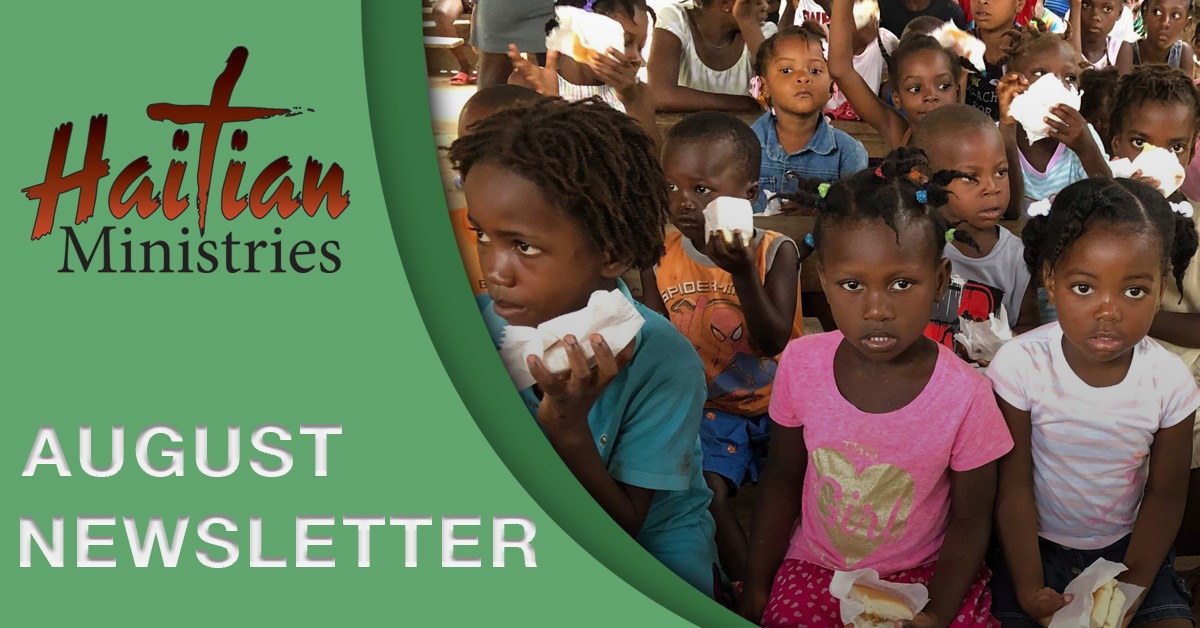 Haitian Ministries August Newsletter
