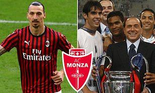 Zlatan Ibrahimovic and Kaka lined up for Italian football return with Monza