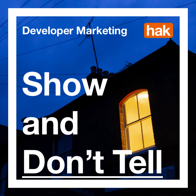 Marketing to Developers: Show and Don't Tell