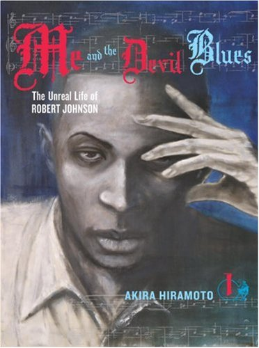 Me and the Devil Blues Volume 1