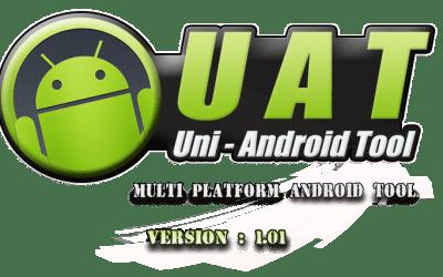 Uni-Android Tool [UAT] Version 10.01