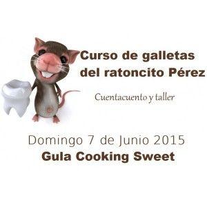 Curso de galletas del Ratoncito Pérez en Gula