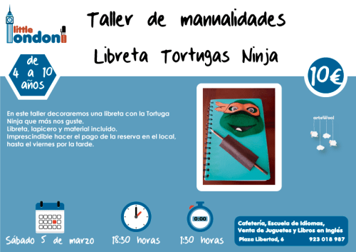 Taller de manualidades de tortuga ninja en Little London