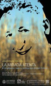 Cartel La Mirada Atenta de José Antonio Valverde en la Primavera Cientifica