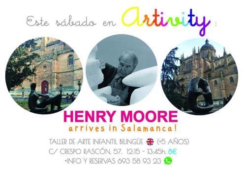 Henry Moore en el Artivity y en Salamanca