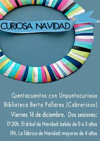 Cuentos de Navidad de Unpuntocurioso en la Bibioteca Berta Pallarés de Cabrerizos